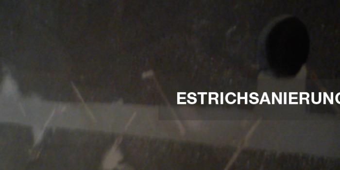 Estrichsanierung